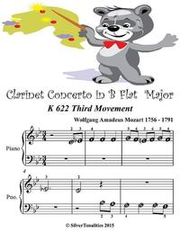 Clarinet Concerto In B Flat Major K622 Third Movement - Beginner Tots Piano Sheet Music【電子書籍】[ Silver Tonalities ]