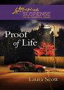 Proof of Life (Mills Boon Love Inspired Suspense)【電子書籍】 Laura Scott