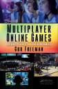 Multiplayer Online Games Origins, Players, and Social Dynamics【電子書籍】[ Guo Freeman ]