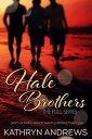 The Hale Brothers【電子書籍】[ Kathryn Andrews ]