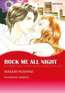 ROCK ME ALL NIGHT (Harlequin Comics)