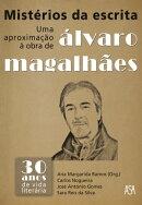 Mist���rios da Escrita   Uma Aproxima������o ��� Obra de ���lvaro Magalh���es