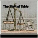 The Eternal Table【電子書籍】[ David A. Seader ]