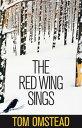 ショッピング The Red Wing Sings【電子書籍】[ Omstead, Tom ]