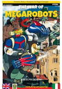 The war of MegarobotsLa guerra dei Megarobots