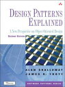 Design Patterns ExplainedA New Perspective on Object-Oriented Design【電子書籍】[ Alan Shalloway ]
