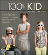 100% KidA Professional Photographer's Guide to Capturing Kids in a Whole New Light【電子書籍】[ Allison Tyler Jones ]