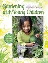 Gardening with Young Children【電子書籍】[ Sara Starbuck ]