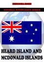 Heard Island and McDonald Islands【電子書籍】[ Zhingoora Books ]
