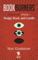 Bookburners: Badge, Book, and Candle