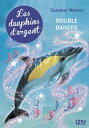 Les dauphins d'argent - tome 4【電子書籍】[ Summer WATERS ]