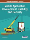 Mobile Application Development, Usability, and Security