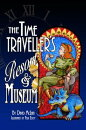 The Time Traveller's Resort and Musem