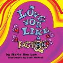 I Love You Like a Kangaroo【電子書籍】[ Maria Ana Lum ]