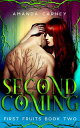 Second Coming【電子書籍】[ Amanda Carney ]