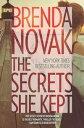 The Secrets She Kept【電子書籍】[ Brenda Novak ]