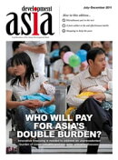 Development Asia��Who Will Pay for Asia's Double Burden?