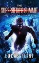 The Superhero's Summit【電子書籍】[ Lucas Flint ]