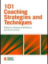 101 Coaching Strategies and Techniques【電子書籍】
