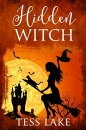 Hidden Witch (Torrent Witches Cozy Mysteries #3)