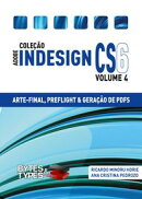 Cole������o Adobe InDesign CS6 - Arte-Final, Preflight e Gera������o de PDFs