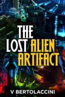 The Lost Alien Artifacts