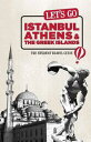 Let's Go Istanbul, Athens & the Greek IslandsThe S