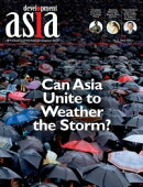 Development Asia��Can Asia Unite to Weather the Storm?