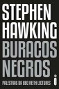 Buracos NegrosPalestra da BBC Reith Lectures【電子書籍】 Stephen Hawking