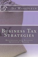 Business Tax Strategies: Multiplying your Business Queendom's Wealth
