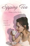 Sipping Tea[ Gregory John Saxby ]