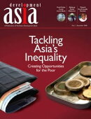 Development Asia��Tackling Asia's Inequality: Creating Opportunities for the Poor