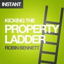樂天商城 - Kicking the Property Ladder: Why buying a house makes less sense than renting - and how to invest the money you save in shares, gold, stamps and more【電子書籍】[ Robin Bennett ]