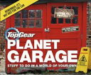 Top Gear: Planet GarageStuff to do in a world of your own【電子書籍】[ Richard Porter ]