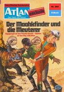 Atlan 295: Der Maakhfinder und die Meuterer (Heftroman)
