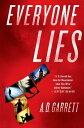 Everyone Lies【電子書籍】 A. D. Garrett