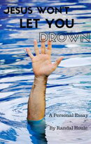 Jesus Won't Let You Drown