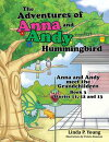 The Adventures of Anna and Andy Hummingbird