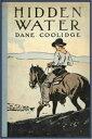 書, 雜誌, 漫畫 - Hidden Water【電子書籍】[ Dane Coolidge ]