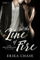 In the Line of Fire: Book 1