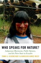 Who Speaks for Nature?Indigenous Movements, Public Opinion, and the Petro-State in Ecuador