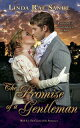 The Promise of a Gentleman【電子書籍】[ Linda Rae Sande ]
