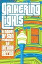 Gathering Lights【電子書籍】[ Laraine Herring ]