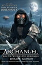 Archangel from the Winter's End Chronicles : Book OneAscension【電子書籍】[ David Di Pietro ]
