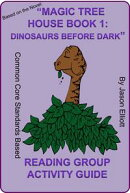 Magic Tree House Book One: Dinosaurs Before Dark