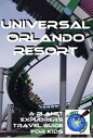 Universal Orlando Resort: A Planet Explorers Trave