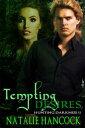 Tempting Desires【電子書籍】[ Natalie Hancock ]