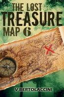 The Lost Treasure Map 6 (Novelette)