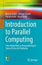 Introduction to Parallel ComputingFrom Algorithms to Programming on State-of-the-Art Platforms【電子書籍】 Roman Trobec