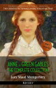 Anne of Green Gables: The Complete Collection【電子書籍】[ Lucy Maud Montgom...